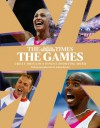 The Games by The Times: Great Britain's Finest Sporting Hour - The Times