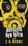 Aufstieg der Toten: Roman (German Edition) - Z.A. Recht, Ronald M. Hahn