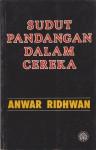 Sudut Pandangan Dalam Cereka - Anwar Ridhwan