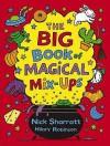 The Big Book of Magical Mix-Ups - Hilary Robinson, Nick Sharratt