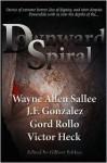 Downward Spiral - Gilbert Schloss, J.F. Gonzalez, Wayne Allen Sallee, Gord Rollo, Victor Heck