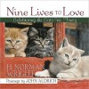 Nine Lives to Love: Celebrating the Cats We Fancy - H. Norman Wright