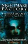 The Nightmare Factory - Thomas Ligotti