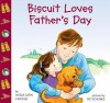 Biscuit Loves Father's Day - Alyssa Satin Capucilli, Pat Schories, Mary O'Keefe Young