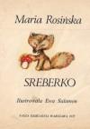 Sreberko - Maria Rosińska