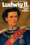 Ludwig II. - Werner Richter