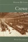 Crewe: History & Guide - Peter Ollerhead