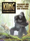 King Kong: Coloring and Activity Book and Stickers - Catherine Hapka, Peter Bollinger, Robert Papp