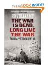 The War is Dead, Long Live the War - Ed Vulliamy