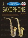 Saxophone Manual: Learn to Play Manual - Peter Gelling