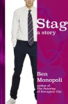 Stag: A Story - Ben Monopoli