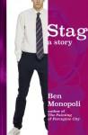 Stag: A Story - Ben Monopoli