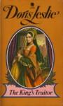 The King's Traitor - Doris Leslie