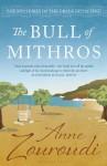 The Bull of Mithros - Anne Zouroudi