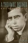 A Theodore Dreiser Encyclopedia - Molefi Kete Asante