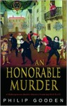 An Honorable Murderer - Philip Gooden