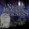 A Night of Blacker Darkness - Dan Wells, Sean Barrett