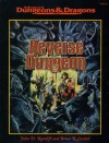 Reverse Dungeon (Advanced Dungeons & Dragons/AD&D) - John D. Rateliff, Bruce R. Cordell