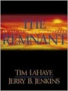 The Remnant (Left Behind, #10) - Tim LaHaye, Jerry B. Jenkins