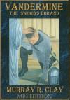 The Sword's Errand - Murray R Clay, Wayne June