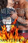 My Reluctant Highlander (Highland Games Through Time, #3) - Nancy Lee Badger
