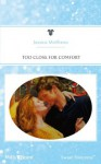 Mills & Boon : Too Close For Comfort (Sisters at Heart) - Jessica Matthews