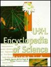UXL Encyclopedia of Science - David E. Newton, Rob Nagel, Bridget Travers