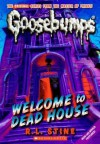 Welcome to Dead House (Classic Goosebumps, #13) - R.L. Stine
