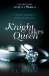 Knight Takes Queen (All Or Nothing, #3) - C.C. Gibbs