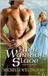 Her Warrior Slave (MacEgan Brothers #1) - Michelle Willingham
