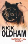 Substantial Threat - Nick Oldham