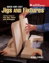 Quick & Easy Jigs and Fixtures - Kerry Pierce