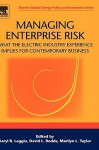 Managing Enterprise Risk: What the Electric Industry Experience Implies for Contemporary Business - Karyl B Leggio, Marilyn L. Taylor, David L. Bodde