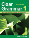 Clear Grammar 1, 2nd Edition: Keys to Grammar for English Language Learners - Keith S. Folse