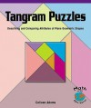 Tangram Puzzles: Describing and Comparing Attributes of Plane Geometric Shapes Big Book - Colleen Adams