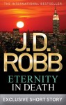 Eternity in Death (In Death, #24.5) - J.D. Robb