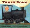 Train Song - Harriet Ziefert, Donald Saaf