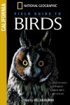 National Geographic Field Guide to Birds: California - Mel Baughman
