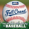 Sports Illustrated Kids Full Count: Top 10 Lists of Everything in Baseball - Sports Illustrated for Kids