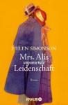 Mrs. Alis unpassende Leidenschaft: Roman (German Edition) - Helen Simonson, Michaela Grabinger