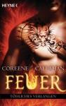 Feuer - Tödliches Verlangen - Coreene Callahan