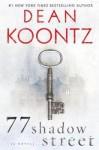 77 Shadow Street - Dean Koontz