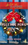 Yuletide Peril (Yuletide Series, #1) - Irene Brand