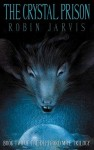 The Crystal Prison (Deptford Mice Trilogy) - Robin Jarvis, Roe Kendall