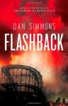 Flashback - Dan Simmons, Richard Davidson, Bryan Kennedy, Joe Barrett