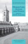 Human Life, Action and Ethics: Essays - G.E.M. Anscombe, Luke Gormally, Mary Geach