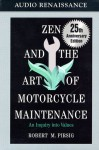 Zen and the Art of Motorcycle Maintenance - Robert M. Pirsig