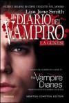 La genesi (Il diario del vampiro, #1) - Kevin Williamson, L.J. Smith, Marialuisa Amodio, Julie Plec