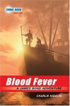 Blood Fever (The Young Bond Series, Book Two) - Charlie Higson