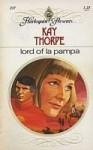Lord of La Pampa - Kay Thorpe